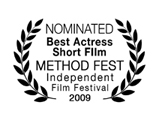 Nominated, Best Actress in a Short Film (Traci Dinwiddie), Method Fest Independent Film Festival 2009
